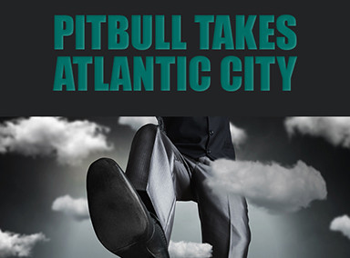 "Pitbull Conference ""Takes Atlantic City"""